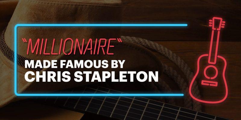 Chris Stapleton - Millionare